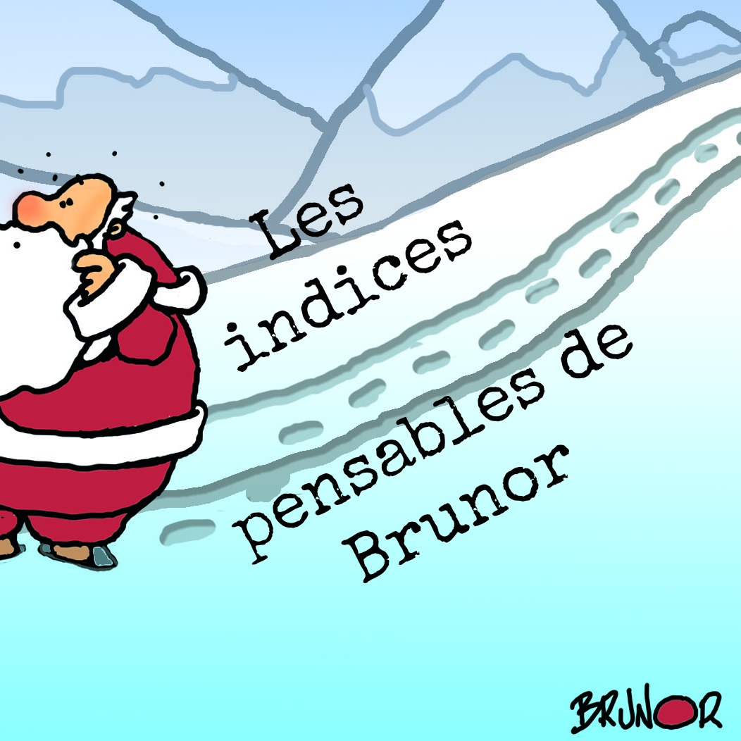 Les indices pensables de Brunor
